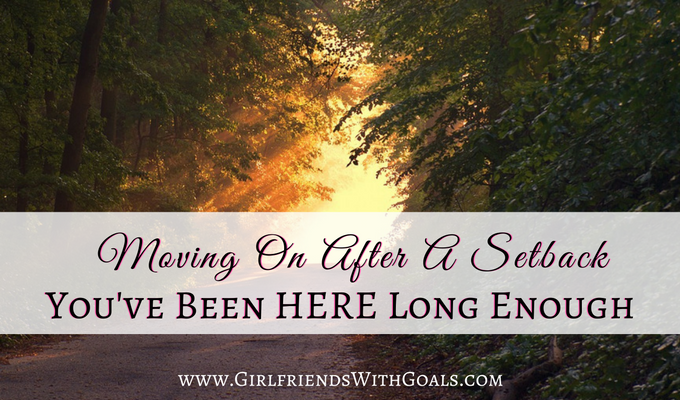 Moving On After A Setback