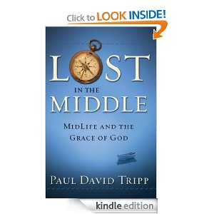 Lost in The Middle….by Paul David Tripp Kindle Book on sale $3.99