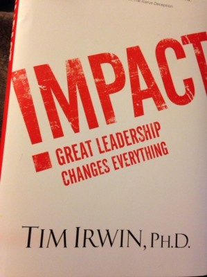 Impact: How Great Leadership Changes Everything!
