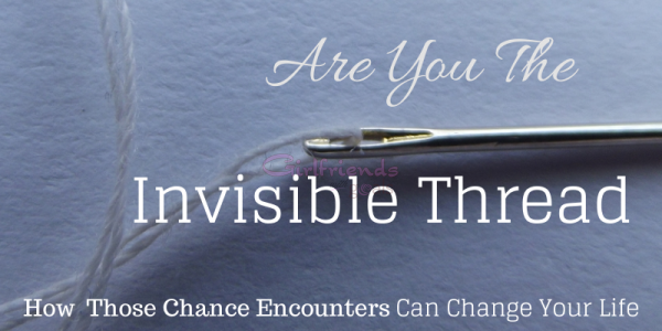 Could You Be The Invisible Thread? A Random Act of Kindness & A Big Lesson