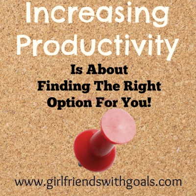 Productivity..Finding Options That Work For You #WhatMatters