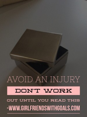 Avoid An Injury – Don't Work Out Until You Read This