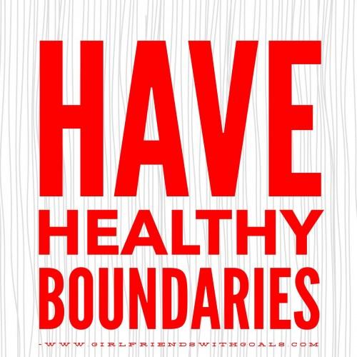 Have Healthy boundaries.JPG