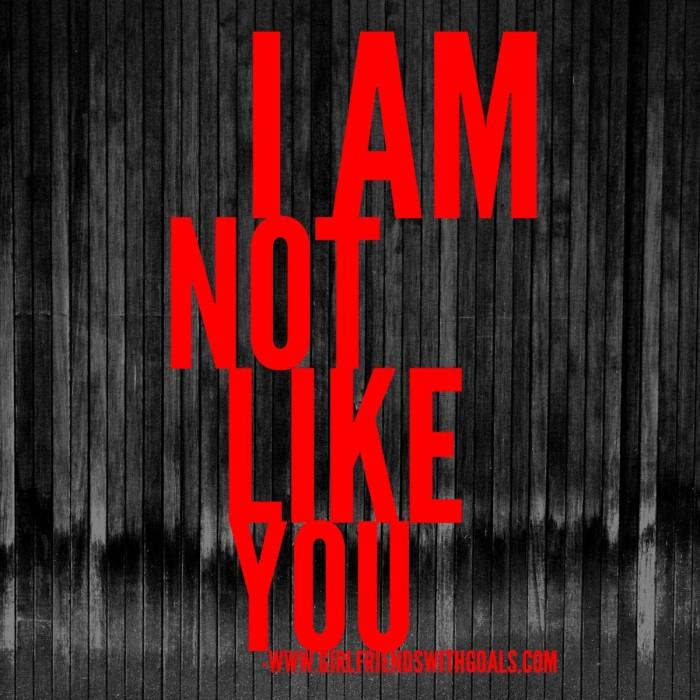 not like you.JPG
