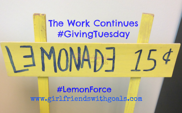 Continuing The Work #Alex'sLemonadeStand #GivingTuesday