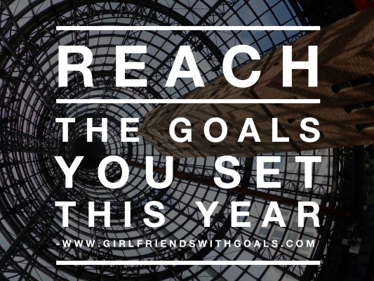 How To Reach The Goals You Set THIS YEAR!