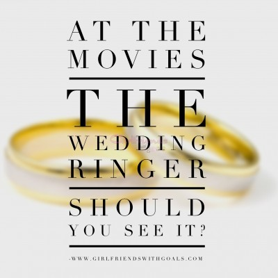 The Wedding Ringer:  Should You See It?