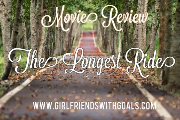 Movie Review: The Longest Ride #newreleases #movies