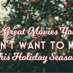 5 Must See Movies This Holiday Season #FiosPhilly