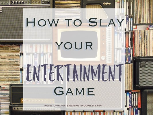 On The Go Again? How To Slay Your Entertainment Game!