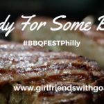 Love BBQ.. Why You Don't Want To Miss The #BBQFestPhilly
