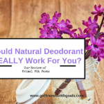 Could Natural Deodorant ACTUALLY Work For You? @PrimalPitPaste
