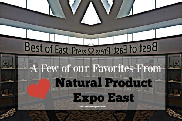 It's That Time Again #Natural Product Expo East #ExpoEast