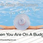 How To Save Money On The Luxuries You Love