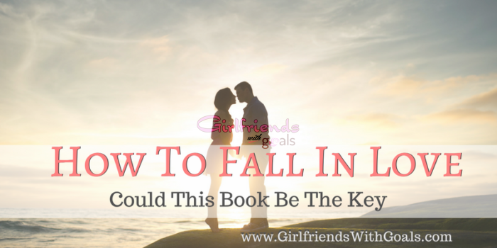 How To Fall In Love With Anyone: Could This Book Be The Key? #52in365