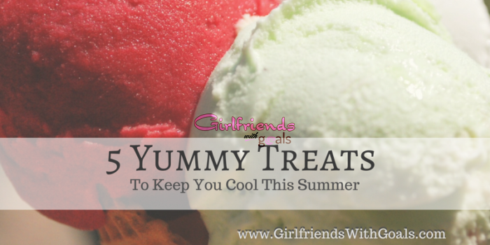 5 Yummy Treats To Keep You Cool This Summer